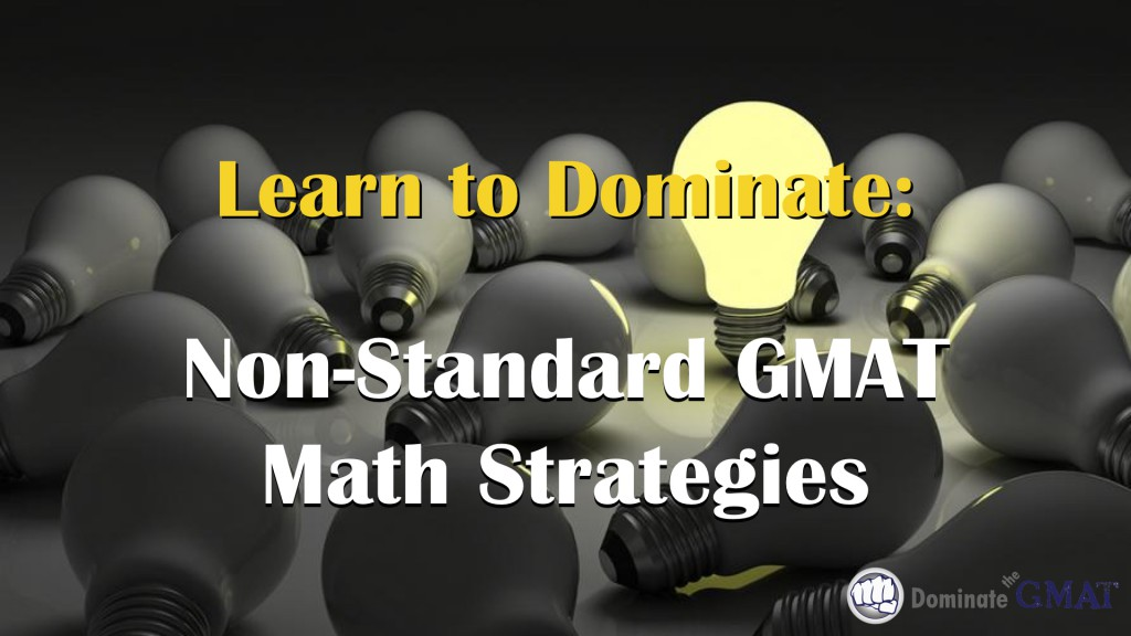 GMAT Math Strategies