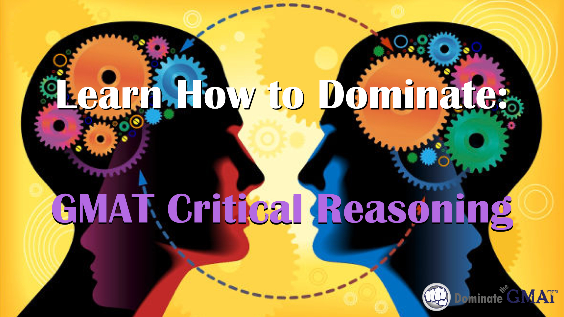 GMAT Critical Reasoning Video Course
